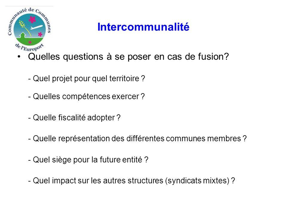 Intercommunalité Quelles questions à se poser en cas de fusion.