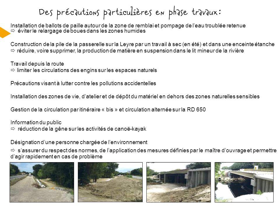 Installation de ballots de paille autour de la zone de remblai et pompage de l'eau troublée retenue  éviter le relargage de boues dans les zones humi