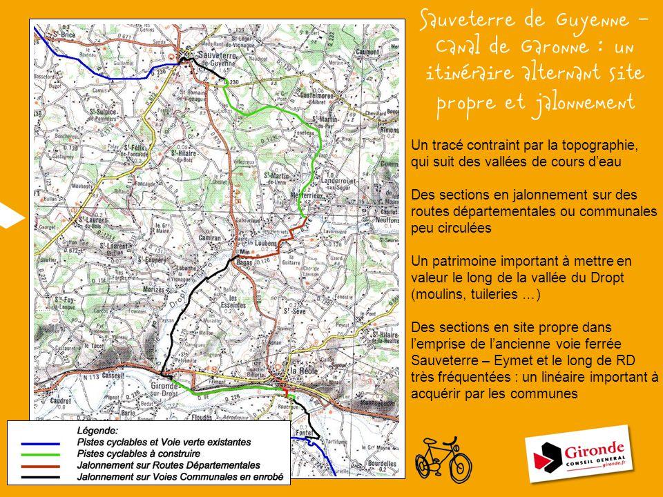 Sauveterre de Guyenne – Canal de Garonne : un itinéraire alternant site propre et jalonnement Un tracé contraint par la topographie, qui suit des vall