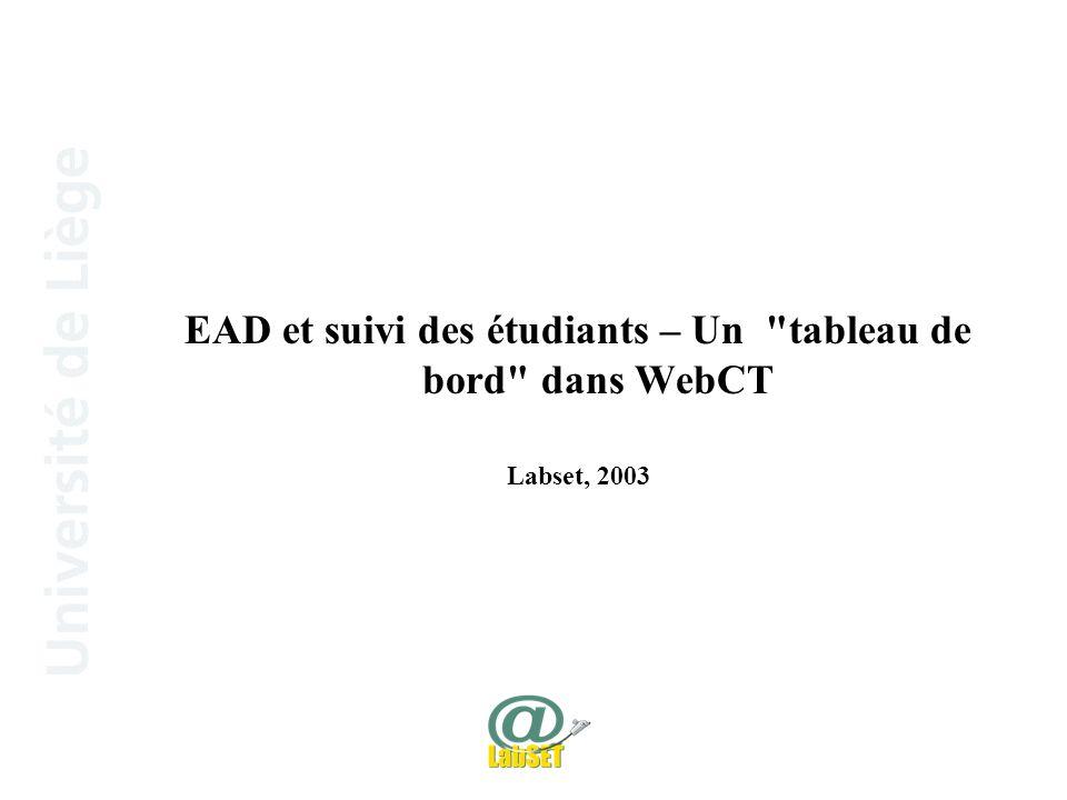 EAD et suivi des étudiants – Un tableau de bord dans WebCT Labset, 2003