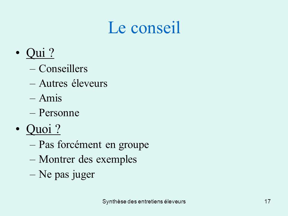Synthèse des entretiens éleveurs17 Le conseil Qui .