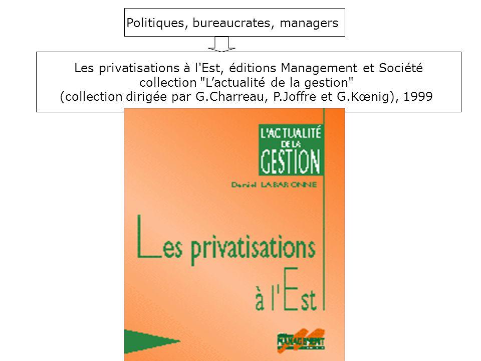 Les privatisations à l'Est, éditions Management et Société collection