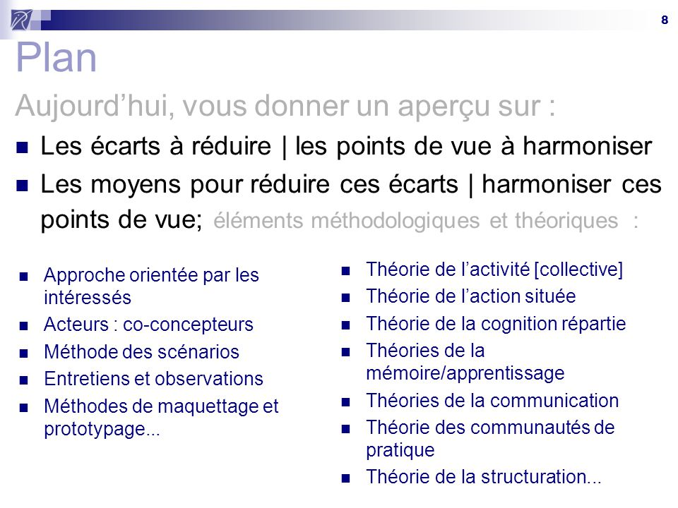 19 Écart 7| hors contexte  en contexte Decontextualized Ontology Contextualized Ontology FORM FIND-A-HOTEL HOTEL COMPANY FIND A HOTEL CITY STATE/PROV COUNTRY FIND HOTEL CHECK ROOM AVAILABILITY ARRIVAL DATE [MONTH] [DAY] [YEAR] [NUMBER OF] NIGHTS [NUMBER OF] PERSONS [NUMBER OF] ROOMS [AVAILABILITY] CHECK AVAILABILITY OBJECT ACTIVITY PERSON Giboin, Gandon, Corby et Dieng, 2002
