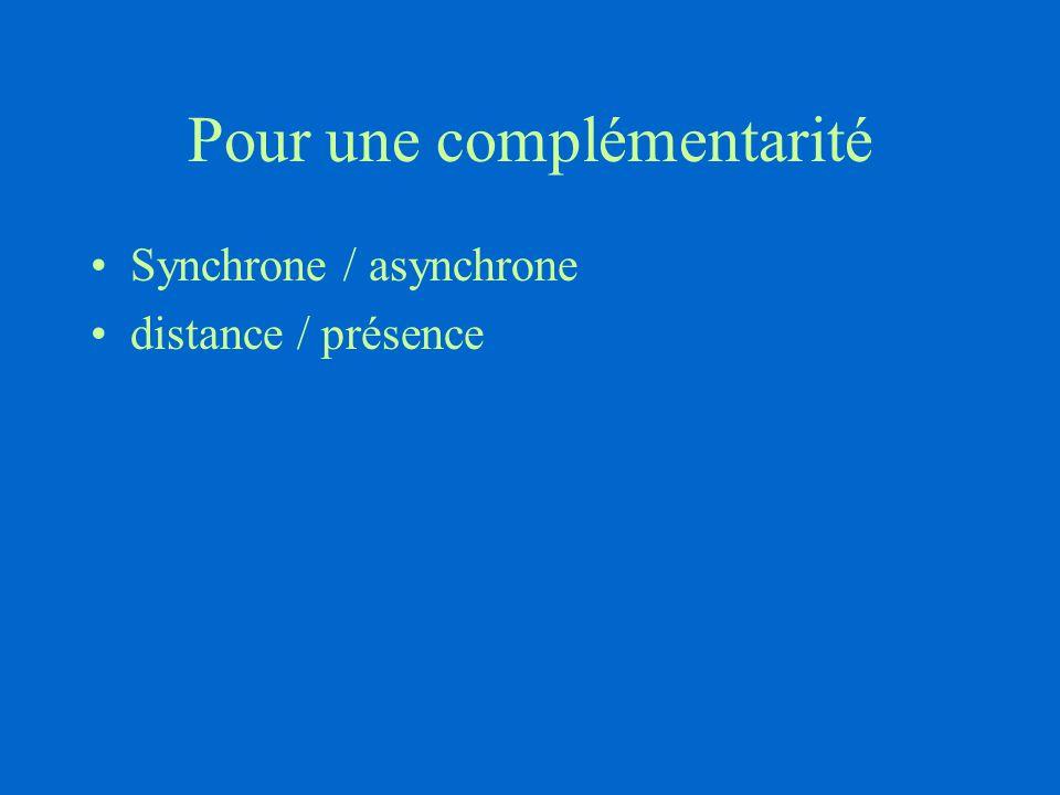 Pour une complémentarité Synchrone / asynchrone distance / présence