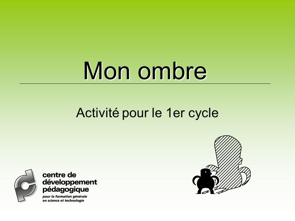 Mon ombre Activité pour le 1er cycle