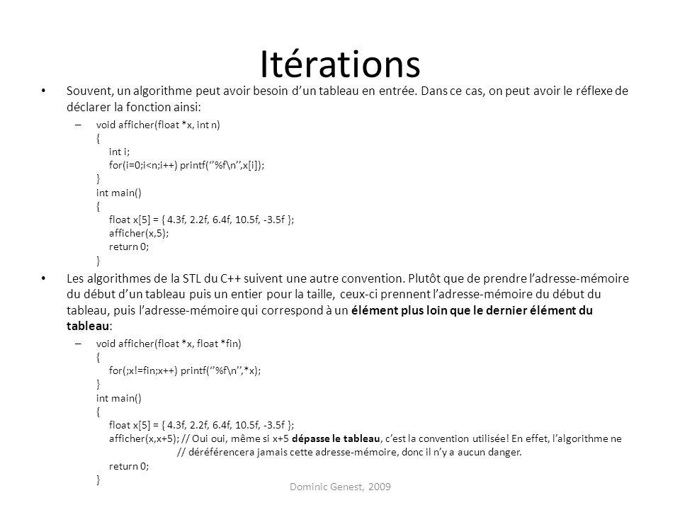 Itérations Souvent, un algorithme peut avoir besoin d'un tableau en entrée.