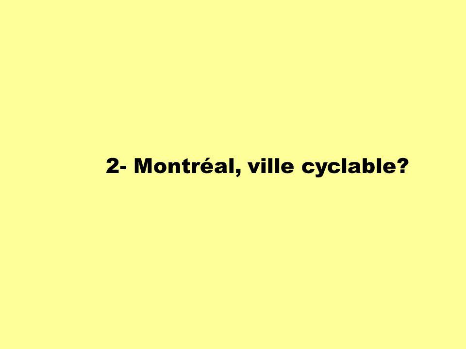 2- Montréal, ville cyclable?