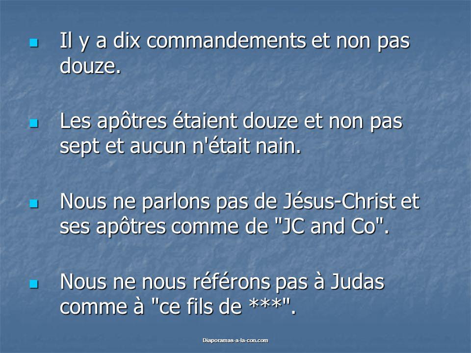 Diaporamas-a-la-con.com Il y a dix commandements et non pas douze.