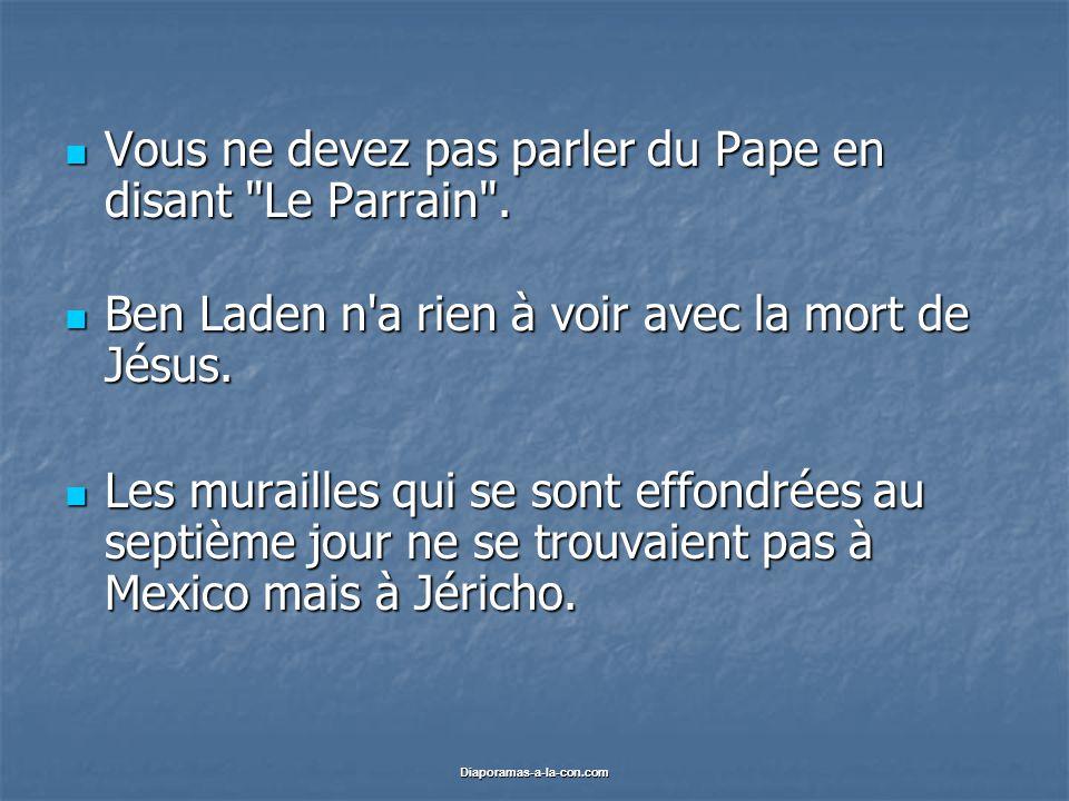 Diaporamas-a-la-con.com Vous ne devez pas parler du Pape en disant Le Parrain .