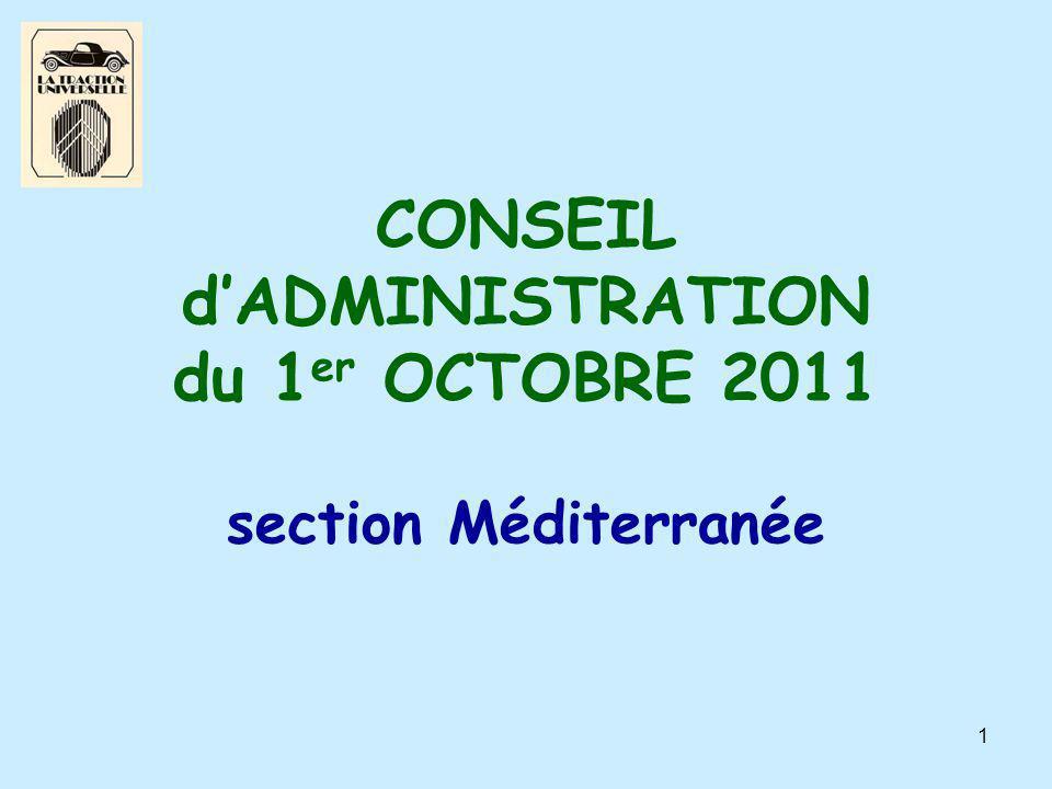 1 CONSEIL d'ADMINISTRATION du 1 er OCTOBRE 2011 section Méditerranée