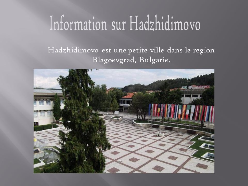 Hadzhidimovo est une petite ville dans le region Blagoevgrad, Bulgarie.