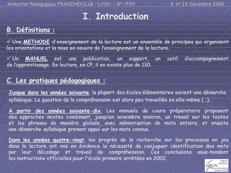 I. Introduction Une METHODE d'enseignement de la lecture est un ensemble de principes qui organisent les orientations et la mise en oeuvre de l'enseig