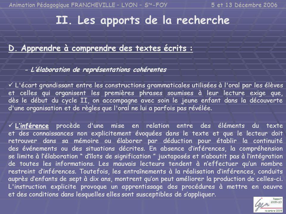 II. Les apports de la recherche D. Apprendre à comprendre des textes écrits : - L'élaboration de représentations cohérentes L'écart grandissant entre