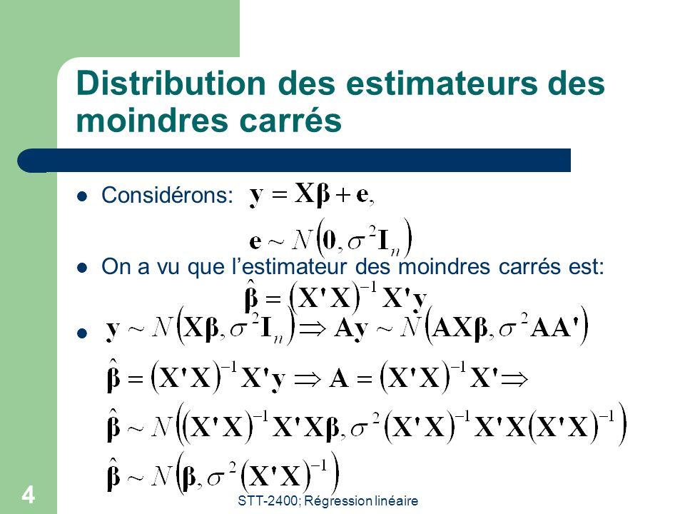 STT-2400; Régression linéaire 5 Régions de confiance Puisque la matrice X'X est symétrique, inversible et par conséquent définie positive, on peut écrire: On rappelle que contient les valeurs propres de la matrice X'X.