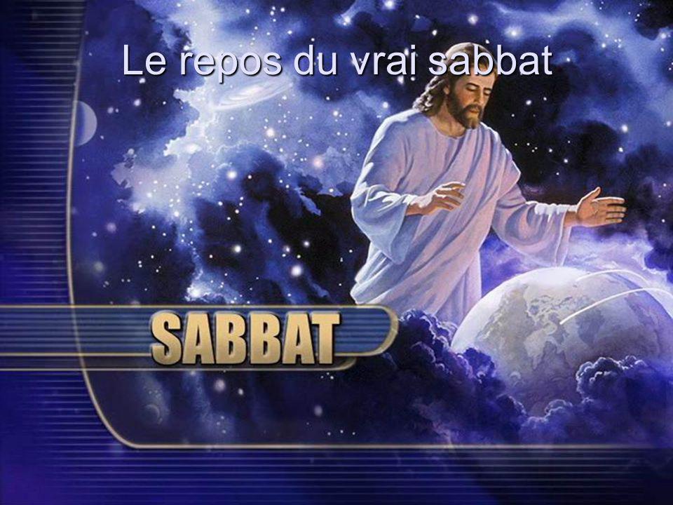Le repos du vrai sabbat