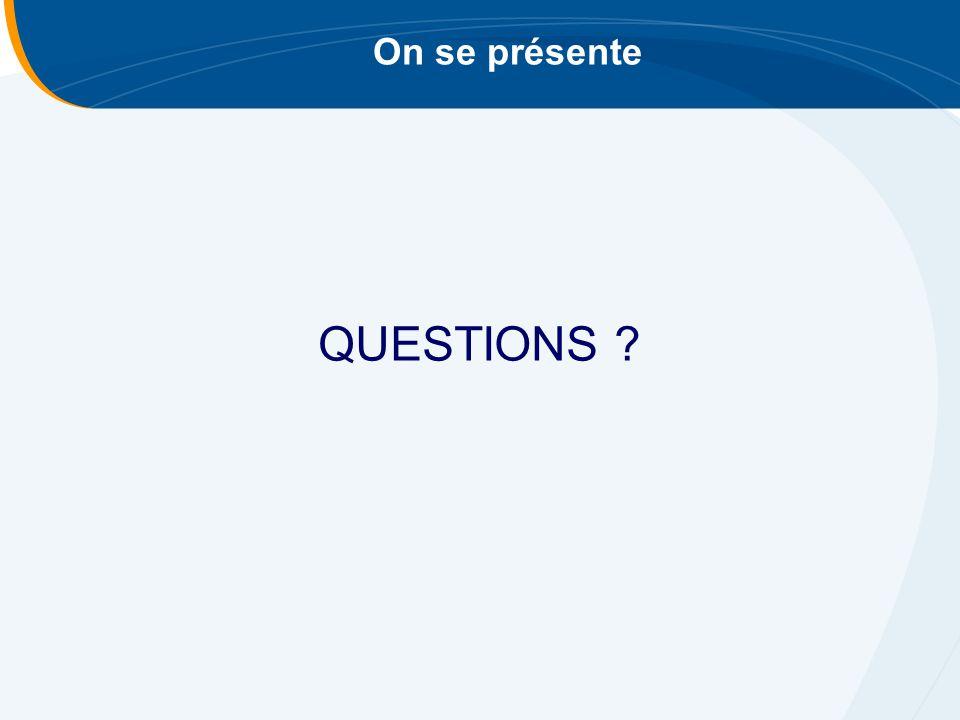 On se présente QUESTIONS