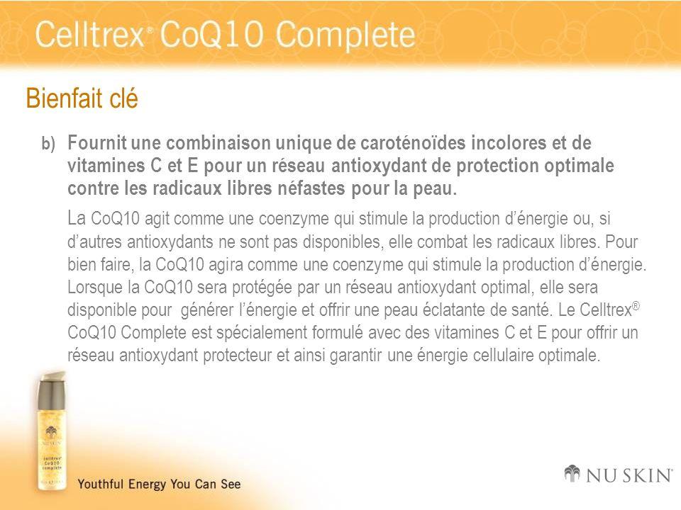 Bienfait clé b) Fournit une combinaison unique de caroténoïdes incolores et de vitamines C et E pour un réseau antioxydant de protection optimale cont