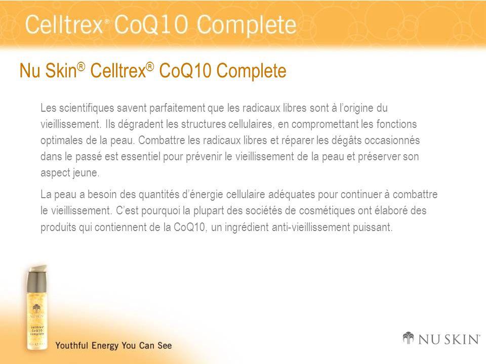 Nu Skin ® Celltrex ® CoQ10 Complete Les scientifiques savent parfaitement que les radicaux libres sont à l'origine du vieillissement. Ils dégradent le