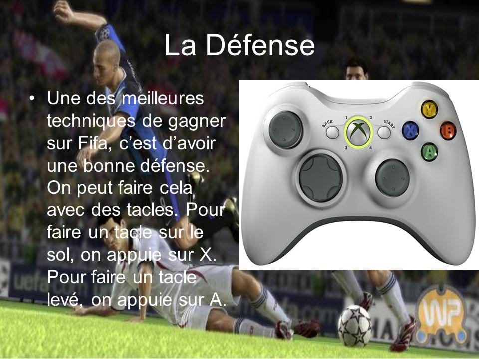 La Défense Une des meilleures techniques de gagner sur Fifa, c'est d'avoir une bonne défense.