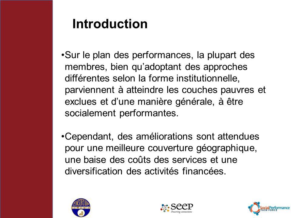 Sur le plan des performances, la plupart des membres, bien qu'adoptant des approches différentes selon la forme institutionnelle, parviennent à attein