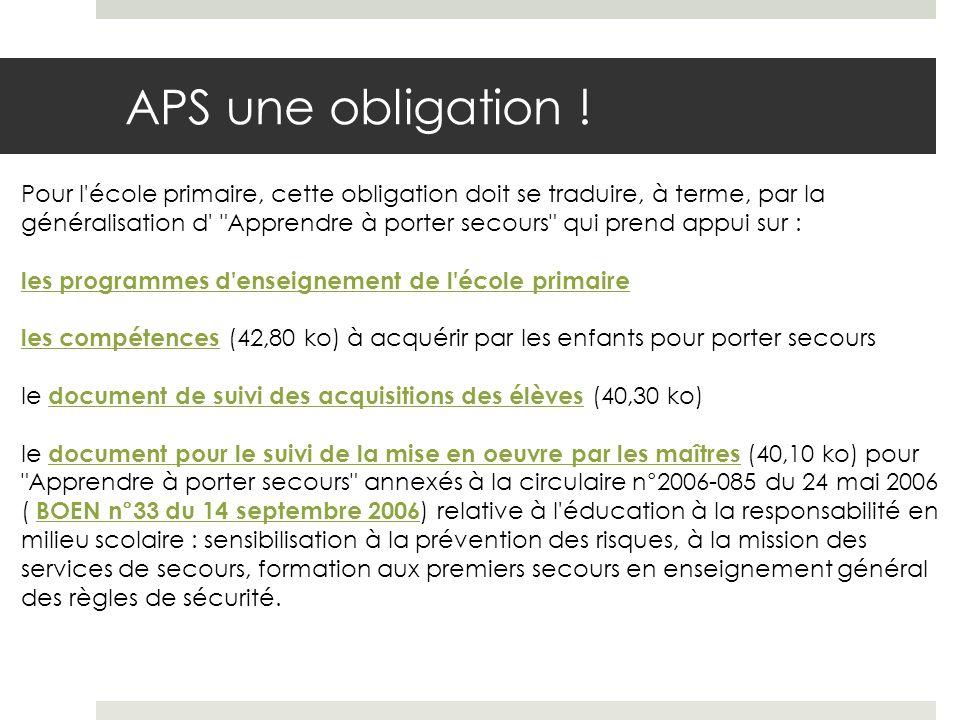 APS une obligation .