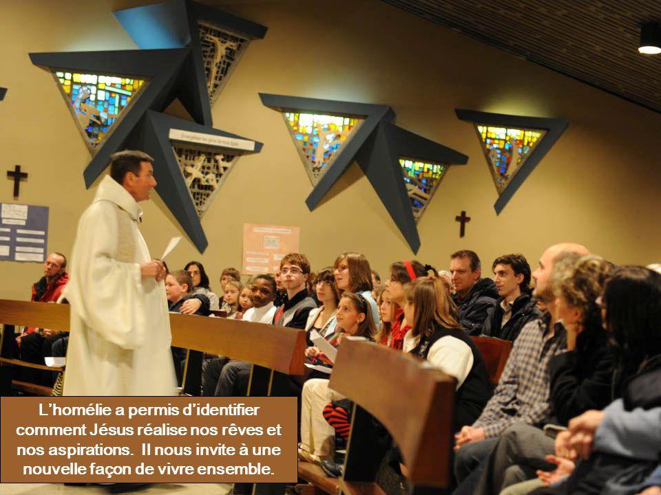 L'homélie a permis d'identifier comment Jésus réalise nos rêves et nos aspirations.
