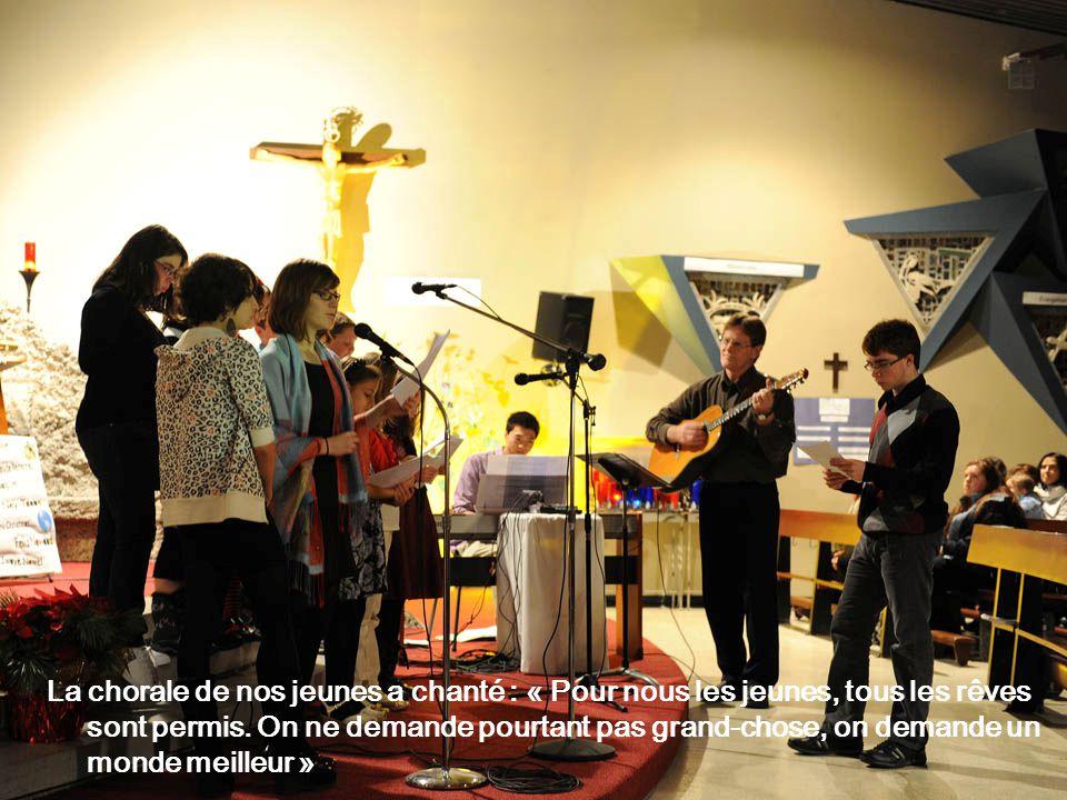 La chorale de nos jeunes a chanté : « Pour nous les jeunes, tous les rêves sont permis.
