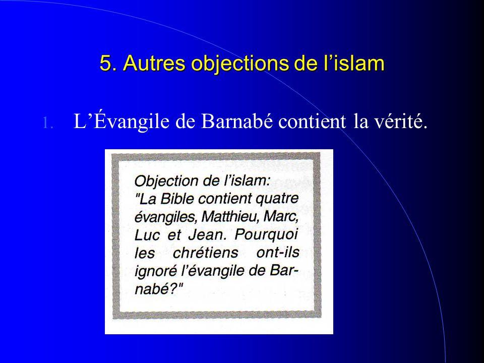 5. Autres objections de l'islam 1. L'Évangile de Barnabé contient la vérité.