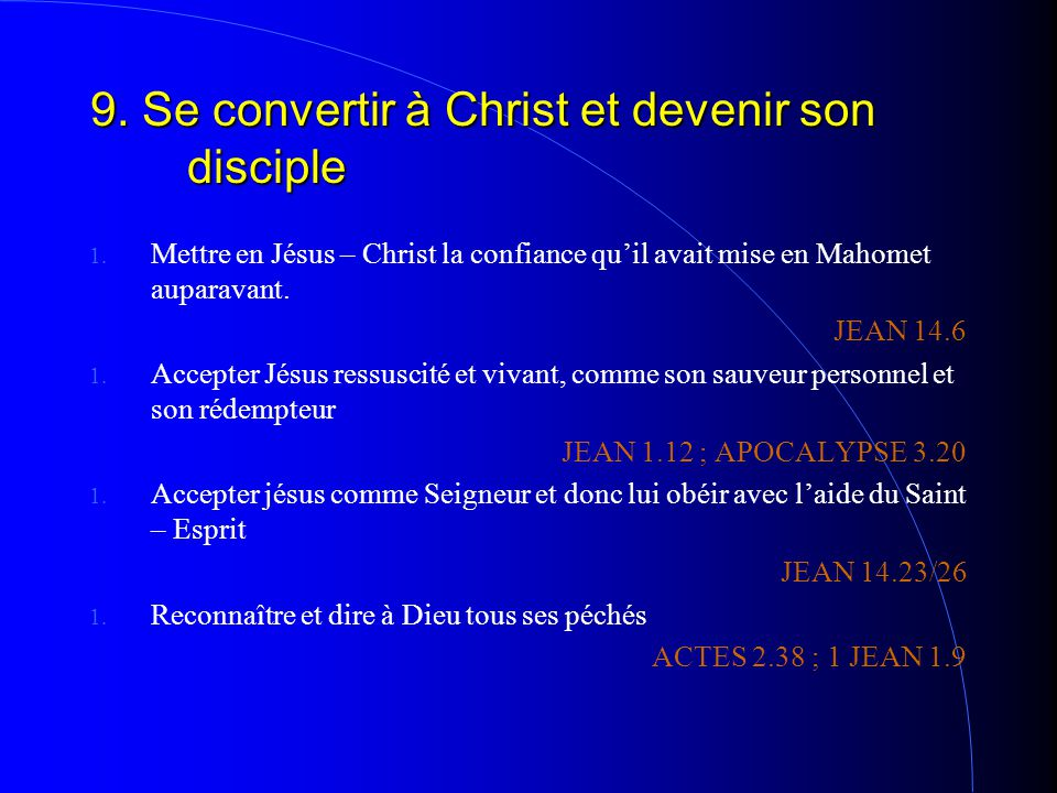 9. Se convertir à Christ et devenir son disciple 1.