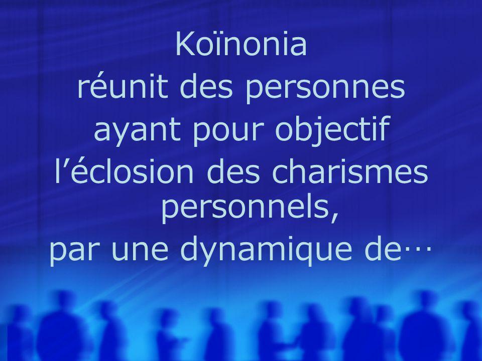 Koïnonia réunit des personnes ayant pour objectif l'éclosion des charismes personnels, par une dynamique de…