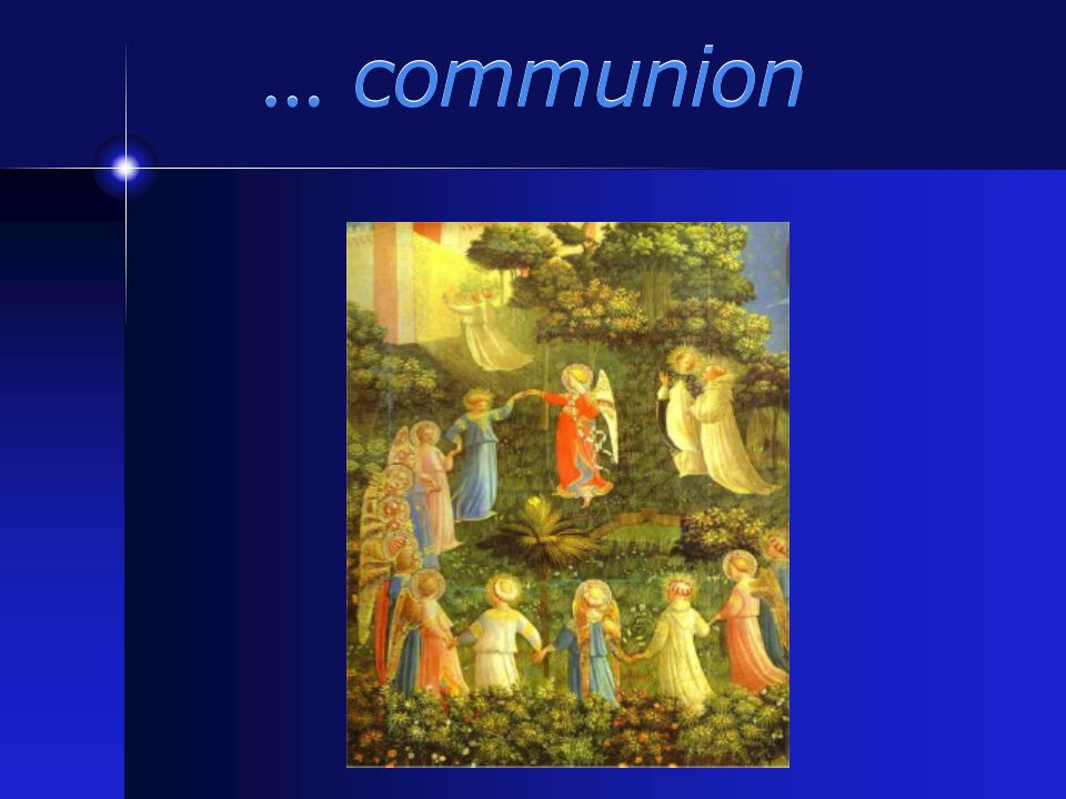 Son aspiration est de r é v é ler au monde l ' Église comme communion… Son aspiration est de r é v é ler au monde l ' Église comme communion…