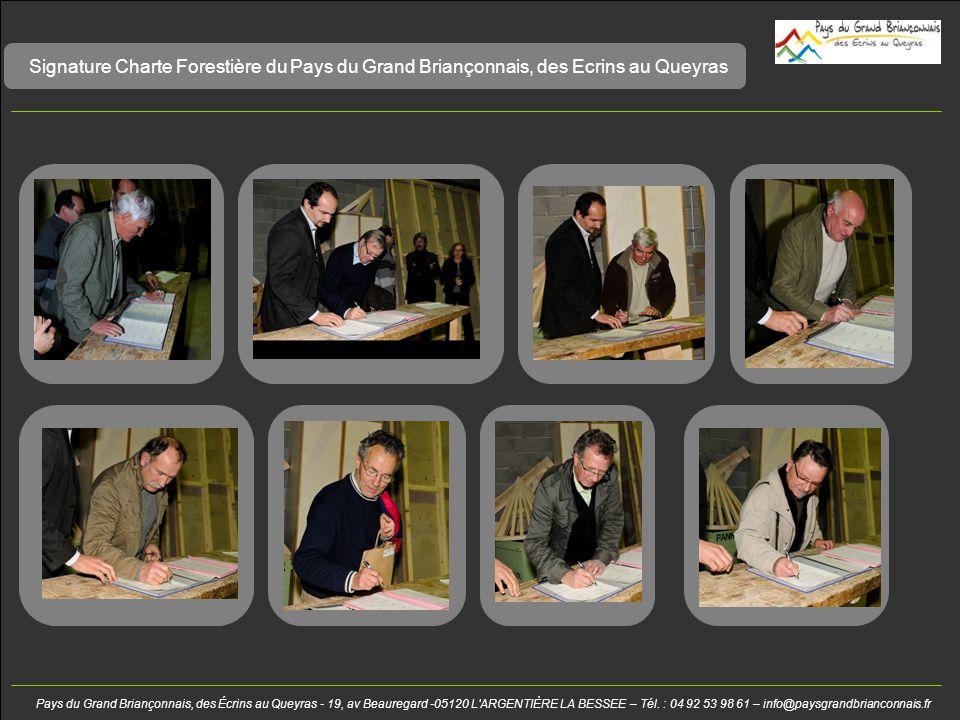 Signature Charte Forestière du Pays du Grand Briançonnais, des Ecrins au Queyras Pays du Grand Briançonnais, des Écrins au Queyras - 19, av Beauregard -05120 L ARGENTIÈRE LA BESSEE – Tél.