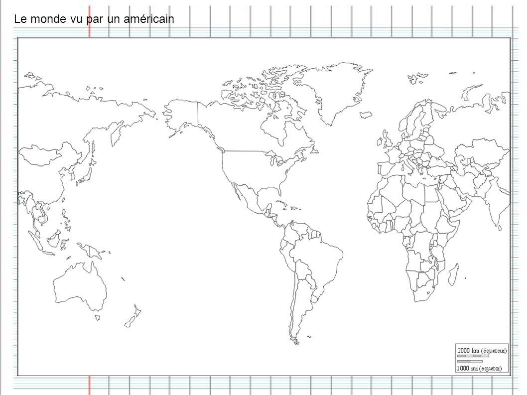 Le monde vu par un américain
