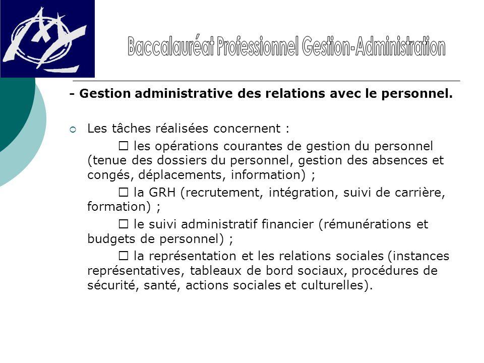 - Gestion administrative des relations avec le personnel.