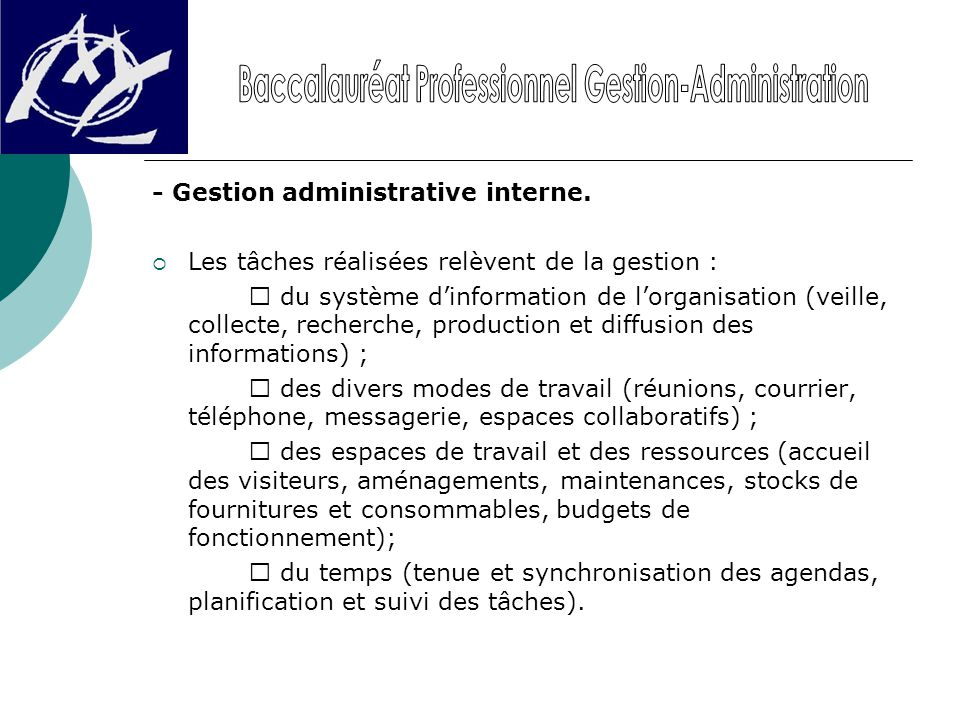 - Gestion administrative interne.