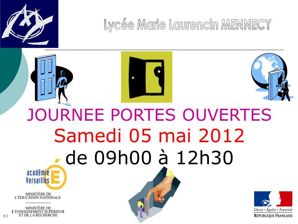61 JOURNEE PORTES OUVERTES Samedi 05 mai 2012 de 09h00 à 12h30