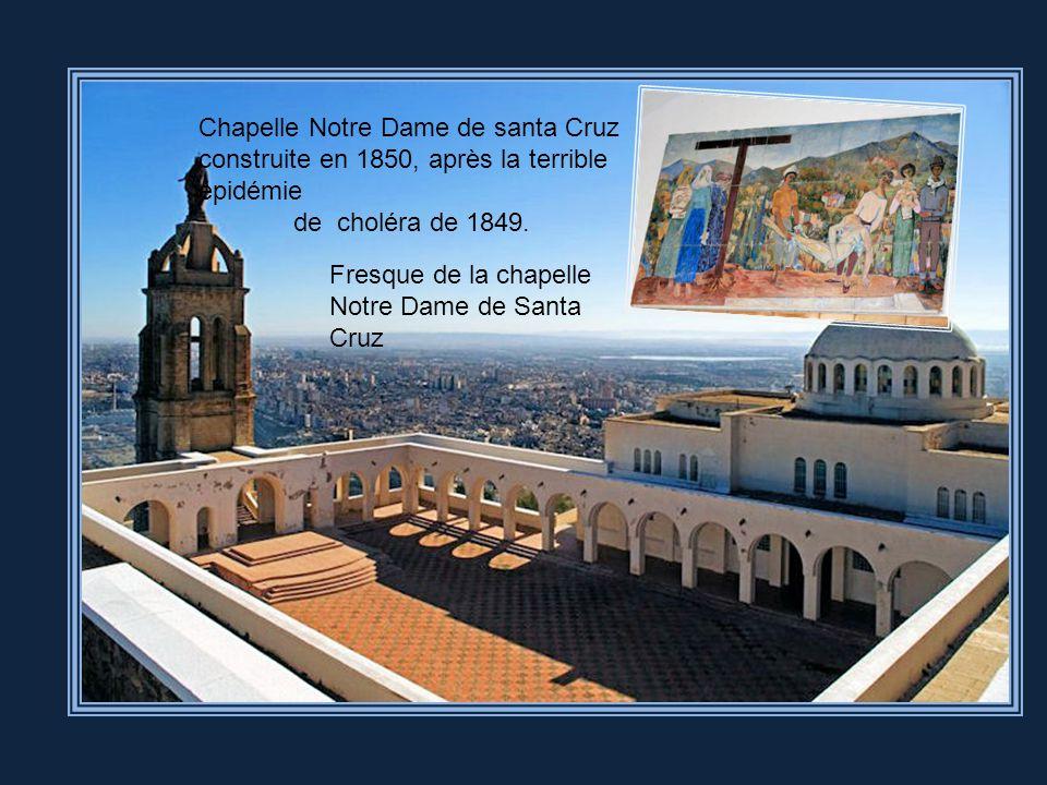 Grotte de Santa Cruz En 1509, les Espagnols s'emparent d'Oran. C'est le début de deux siècles d'occupation hispanique. Ils fortifient la ville et cons