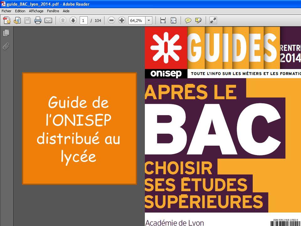 Brochure ONISEP distribuée au Lycée Guide de l'ONISEP distribué au lycée