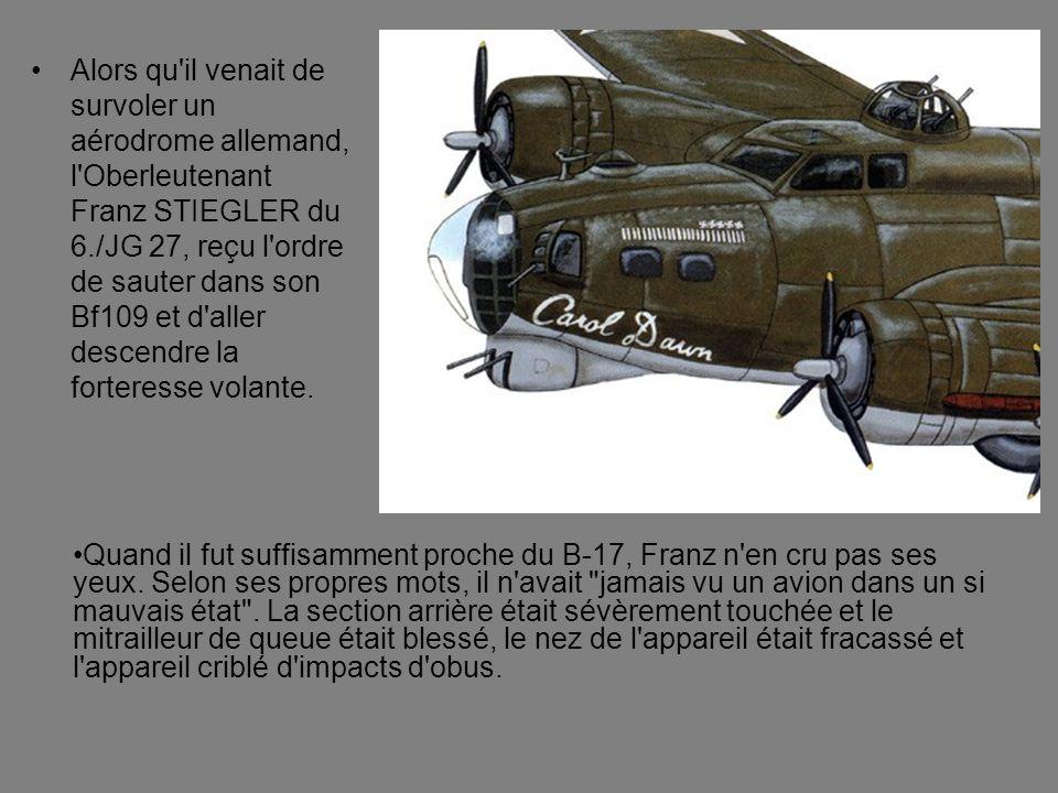 Alors qu'il venait de survoler un aérodrome allemand, l'Oberleutenant Franz STIEGLER du 6./JG 27, reçu l'ordre de sauter dans son Bf109 et d'aller des