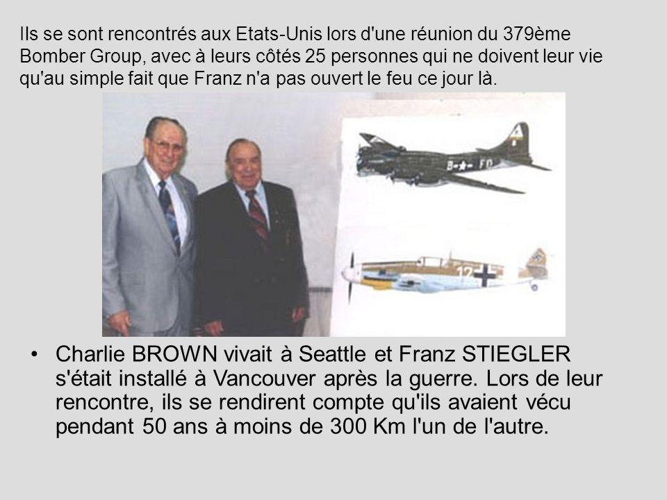 Charlie BROWN vivait à Seattle et Franz STIEGLER s'était installé à Vancouver après la guerre. Lors de leur rencontre, ils se rendirent compte qu'ils