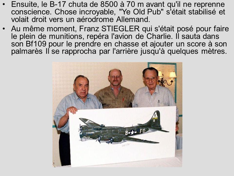 Ensuite, le B-17 chuta de 8500 à 70 m avant qu'il ne reprenne conscience. Chose incroyable,