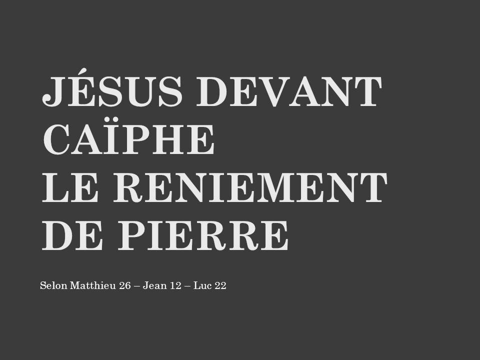 Selon Matthieu 26 – Jean 12 – Luc 22