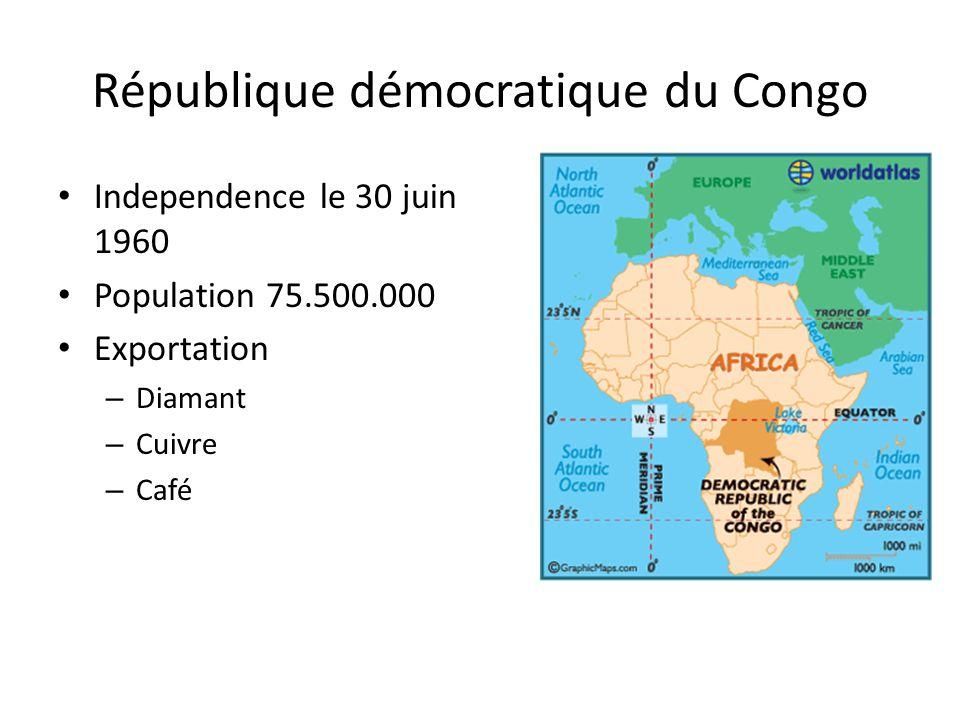 République démocratique du Congo Independence le 30 juin 1960 Population 75.500.000 Exportation – Diamant – Cuivre – Café