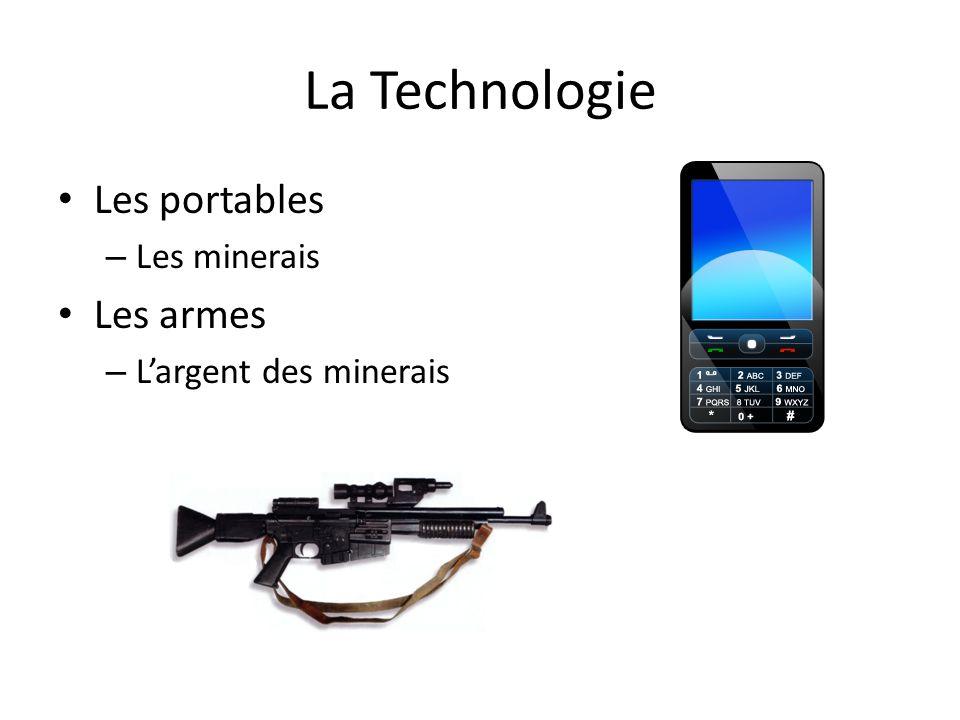 La Technologie Les portables – Les minerais Les armes – L'argent des minerais