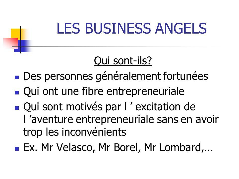 LES BUSINESS ANGELS Qui sont-ils.