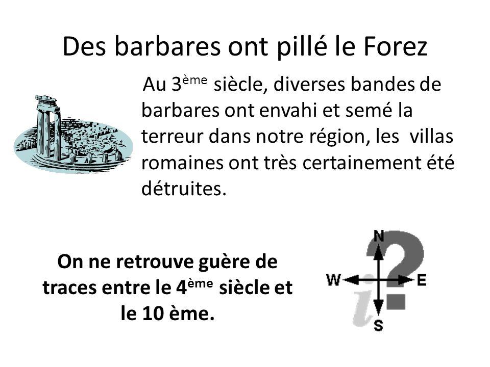 Les comtes du Forez Les comtes du Forez (installés à Montbrison) construisirent un château fort dans la première moitié du 11 ème siècle pour protéger les habitants des hameaux du Vorzey et du Puy Rouge.
