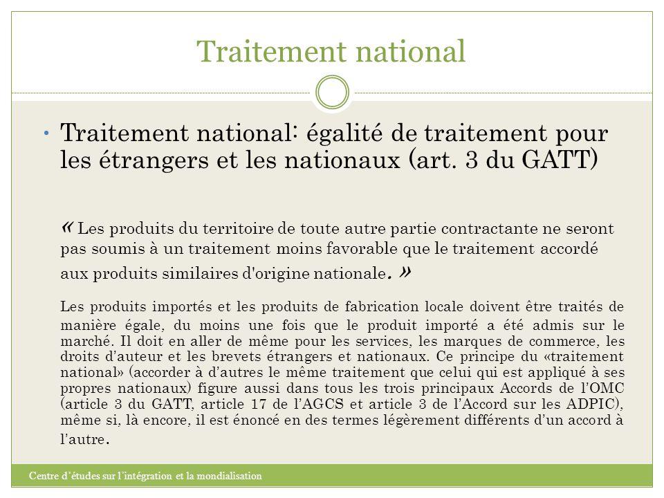 Traitement national Centre d'études sur l'intégration et la mondialisation Traitement national: égalité de traitement pour les étrangers et les nation