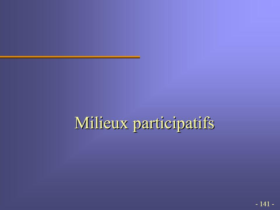 - 141 - Milieux participatifs