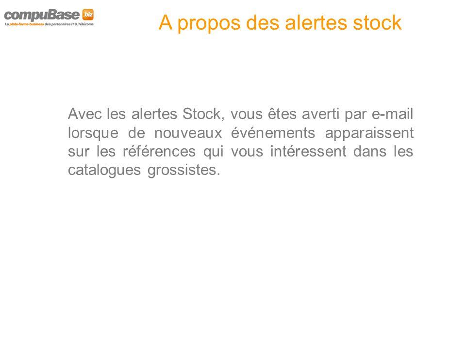 A propos des alertes stock Vous saisissez facilement votre requête depuis les résultats de vos recherches EasyStockOnLine ou depuis notre module détaillé de création de requête qui vous accompagnera pas à pas.