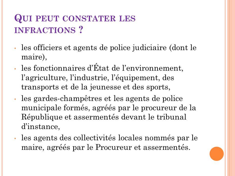 Q UELLES SANCTIONS ? Amende prévue pour les contraventions de la 3 ème classe, 450 euros au plus